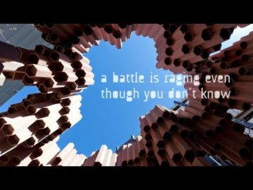 A battle is raging even though you don´t know